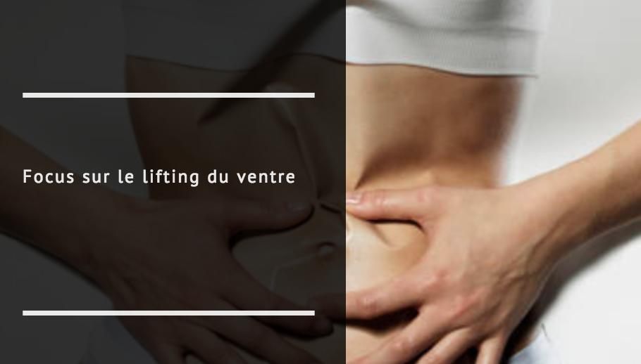 Focus sur le lifting du ventre