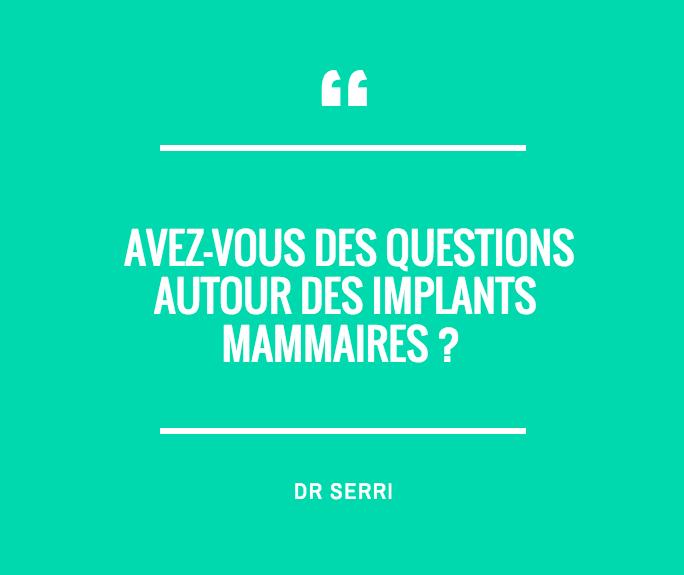 Avez-vous des questions autour des implants mammaires ?