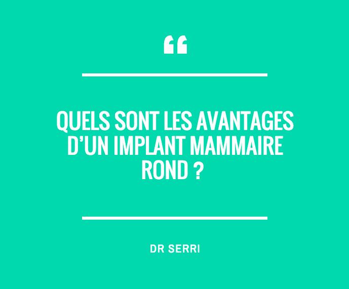 Quels sont les avantages d'un implant mammaire rond ?