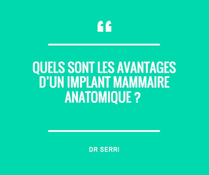 Quels sont les avantages d'un implant mammaire anatomique ?